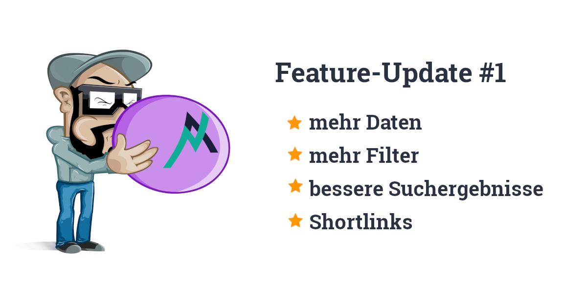 Feature-Update #1: Mehr Daten, mehr Filter, bessere Suchergebnisse!