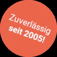 Zuverlässig seit 2005!